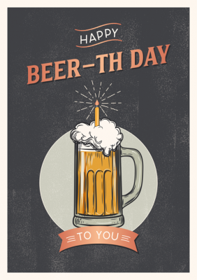 Happy BEER-TH Day...
