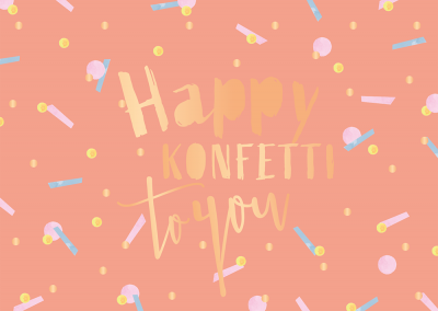 Happy Konfetti to you