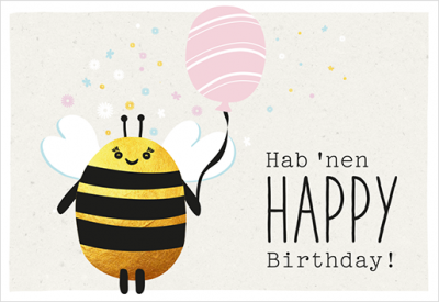Hab 'nen Happy Birthday!