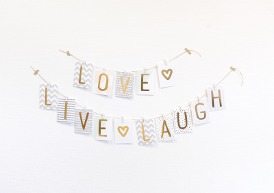 Love + Live + Laugh